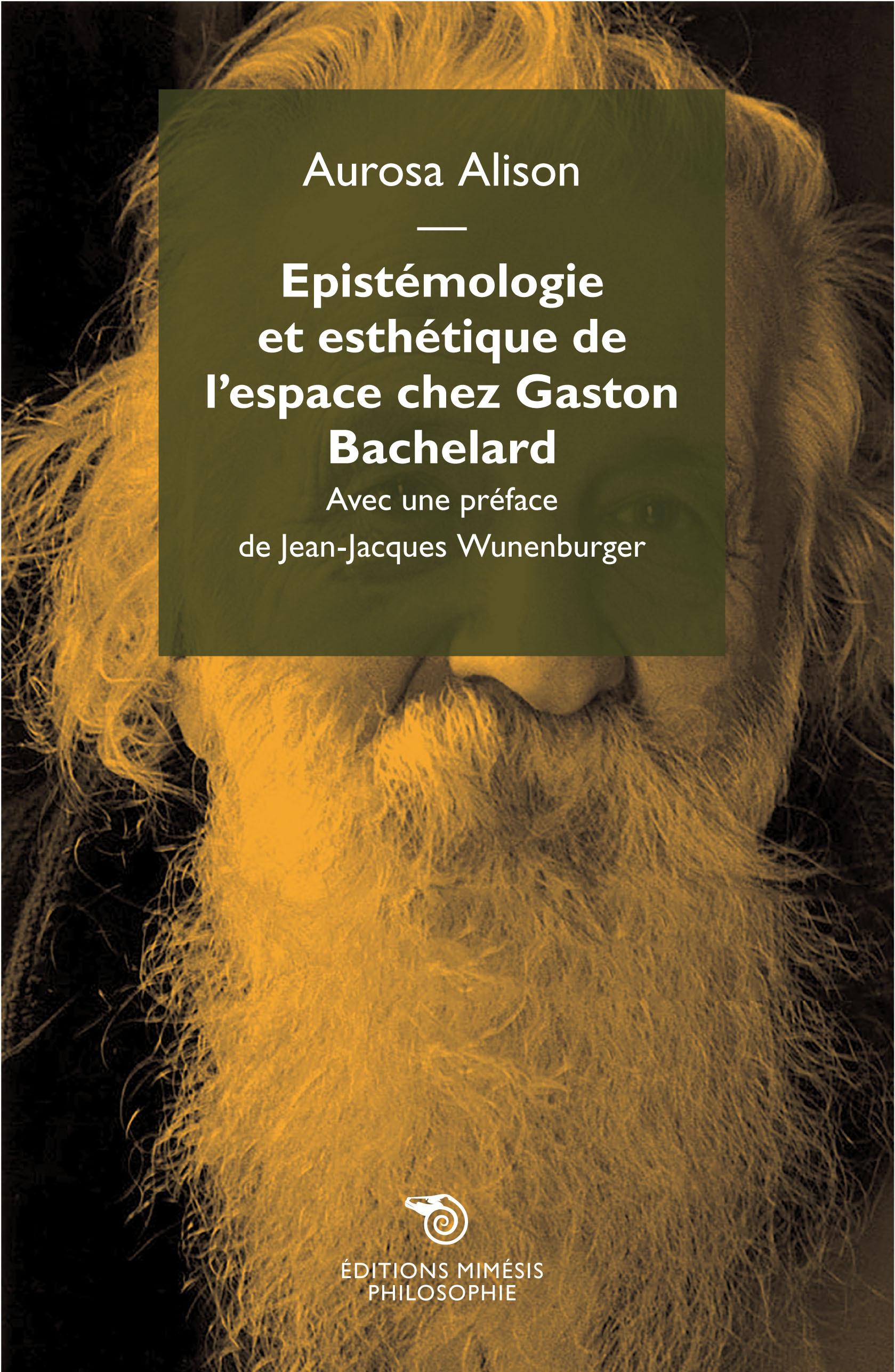 EPISTEMOLOGIE ET ESTHETIQUE DE L'ESPACE CHEZ GASTON BACHELARD