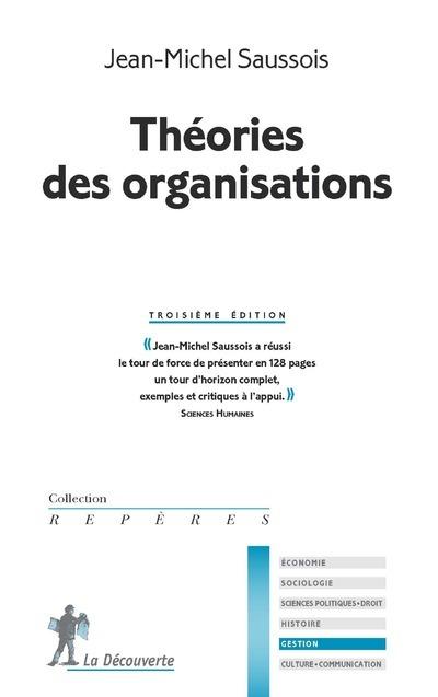 THEORIES DES ORGANISATIONS - TROISIEME EDITION