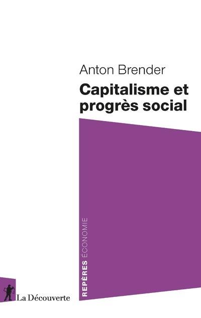 CAPITALISME ET PROGRES SOCIAL