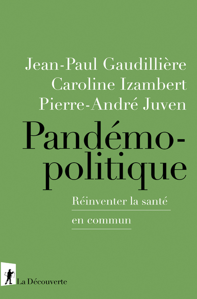 PANDEMOPOLITIQUE - REINVENTER LA SANTE EN COMMUN