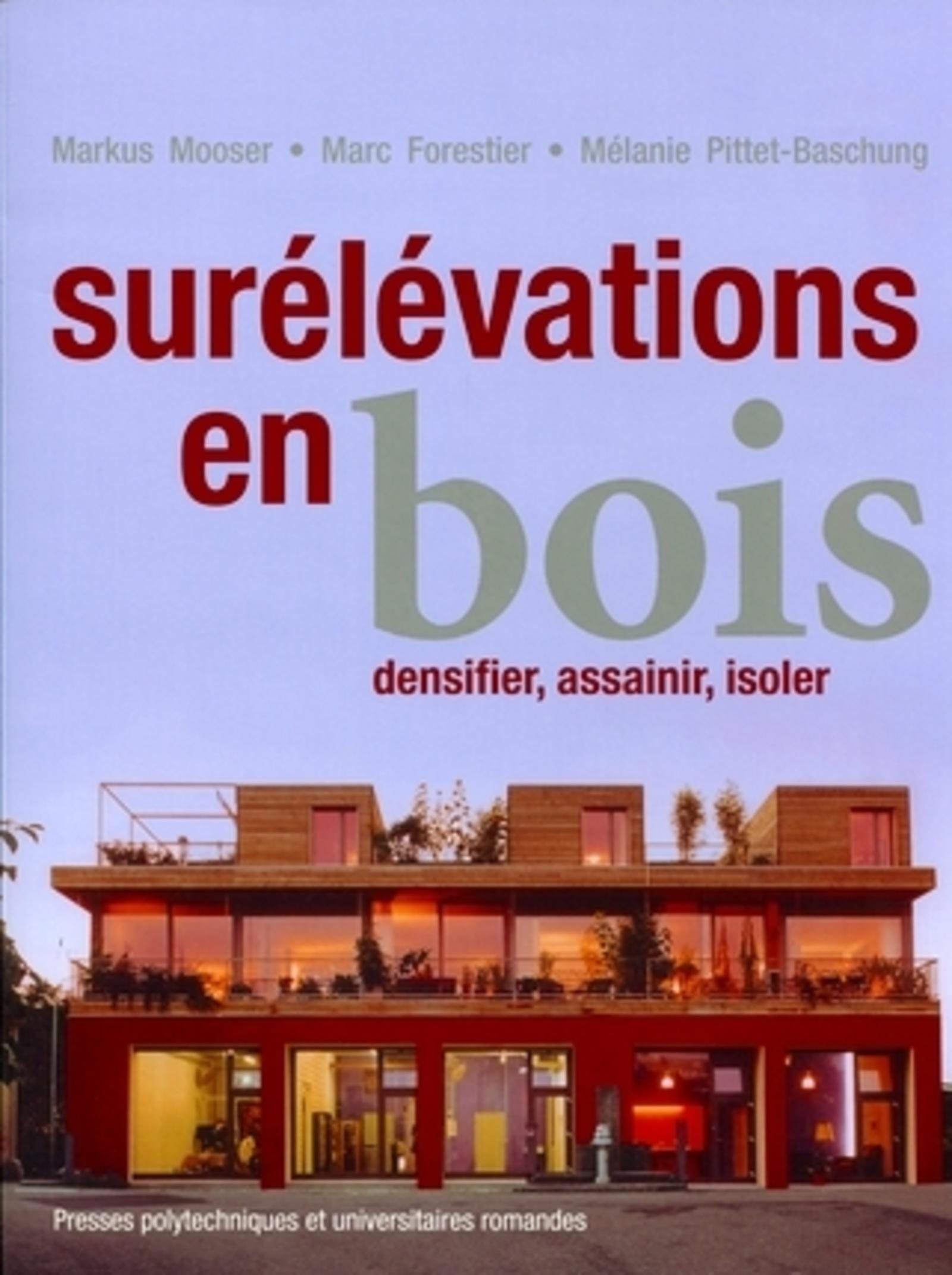 SURELEVATIONS EN BOIS - DENSIFIER, ASSAINIR, ISOLER.