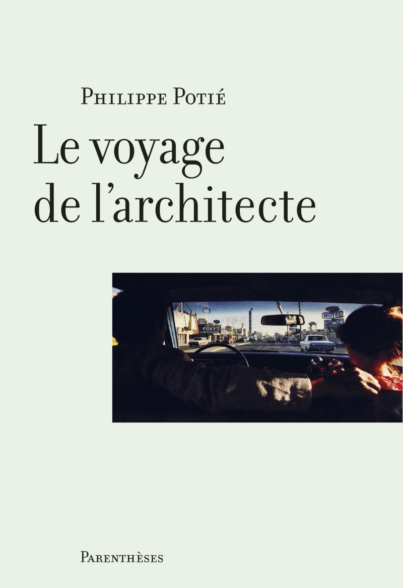 LE VOYAGE DE L'ARCHITECTE