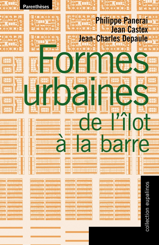 FORMES URBAINES DE L'ILOT A LA BARRE