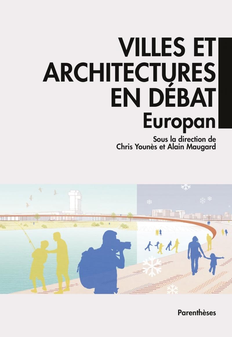 VILLES ET ARCHITECTURES EN DEBAT - EUROPAN