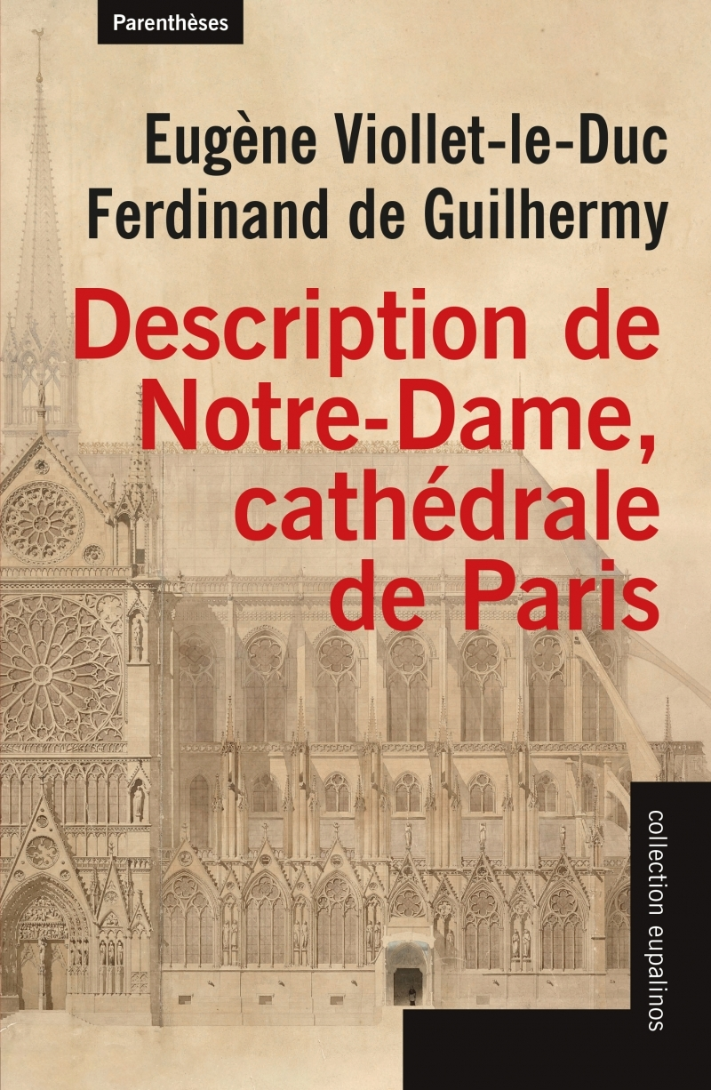 DESCRIPTION DE NOTRE-DAME, CATHEDRALE DE PARIS