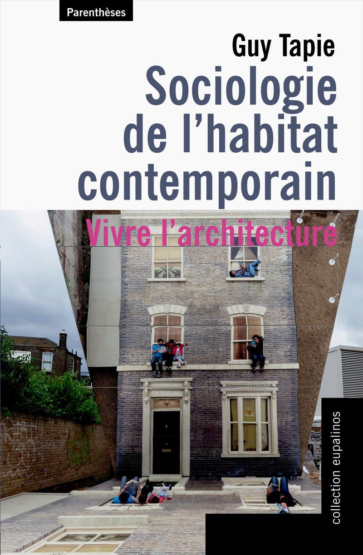 SOCIOLOGIE DE L'HABITAT CONTEMPORAIN