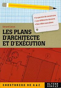 LES PLANS D'ARCHITECTE ET D'EXECUTION