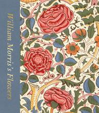 WILLIAM MORRIS S FLOWERS /ANGLAIS