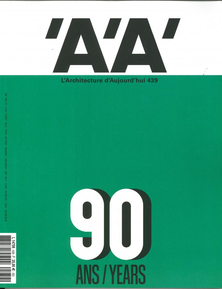 L'ARCHITECTURE D'AUJOURD'HUI N  439 - AA ET PARIS, 90 ANS DE PROJETS - NOVEMBRE 2020