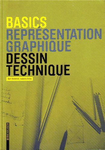 BASICS DESSIN TECHNIQUE (NEW ED.) /FRANCAIS