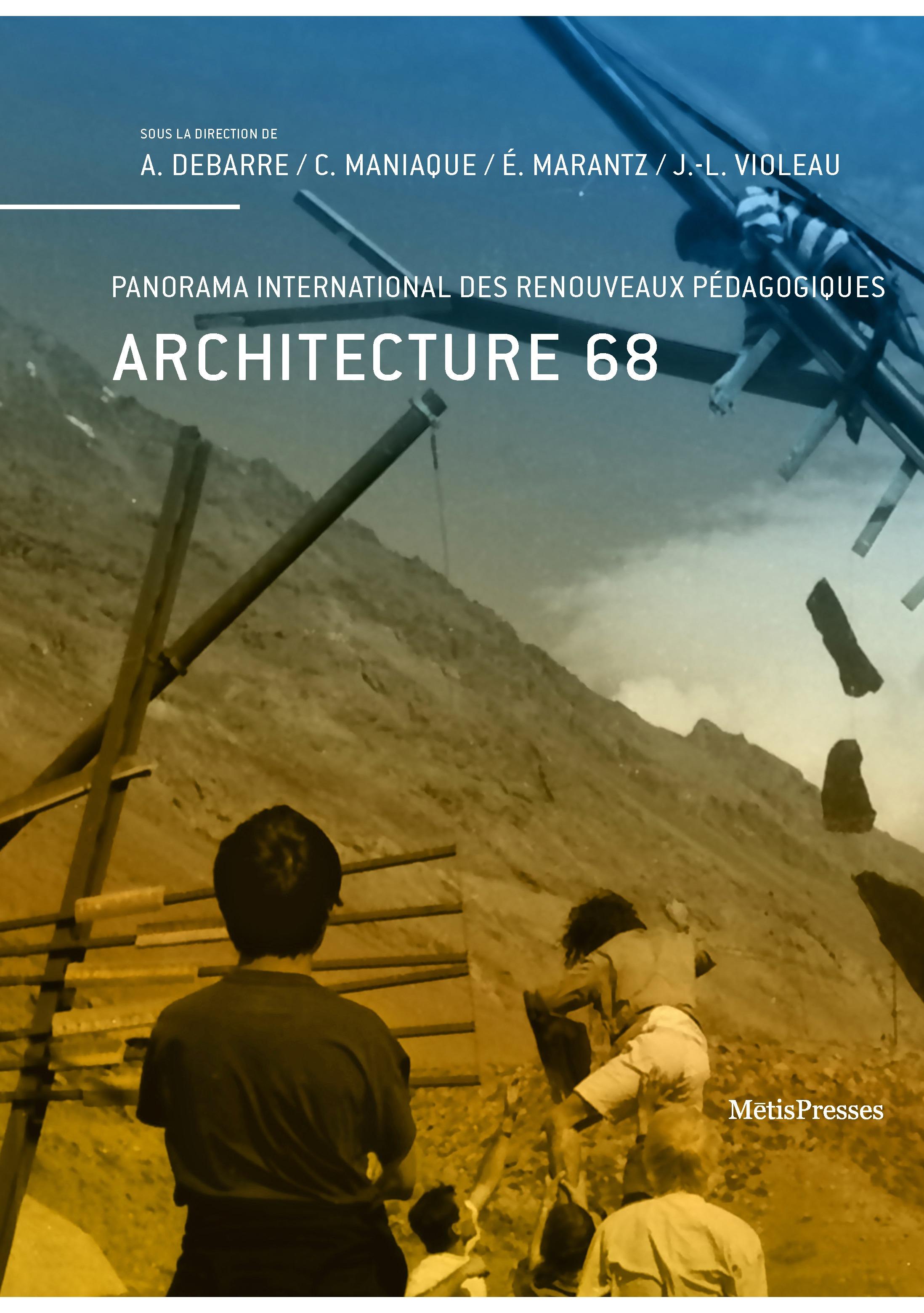 ARCHITECTURE 68 - PANORAMA INTERNATIONAL DES RENOUVEAUX PEDAGOGIQUES