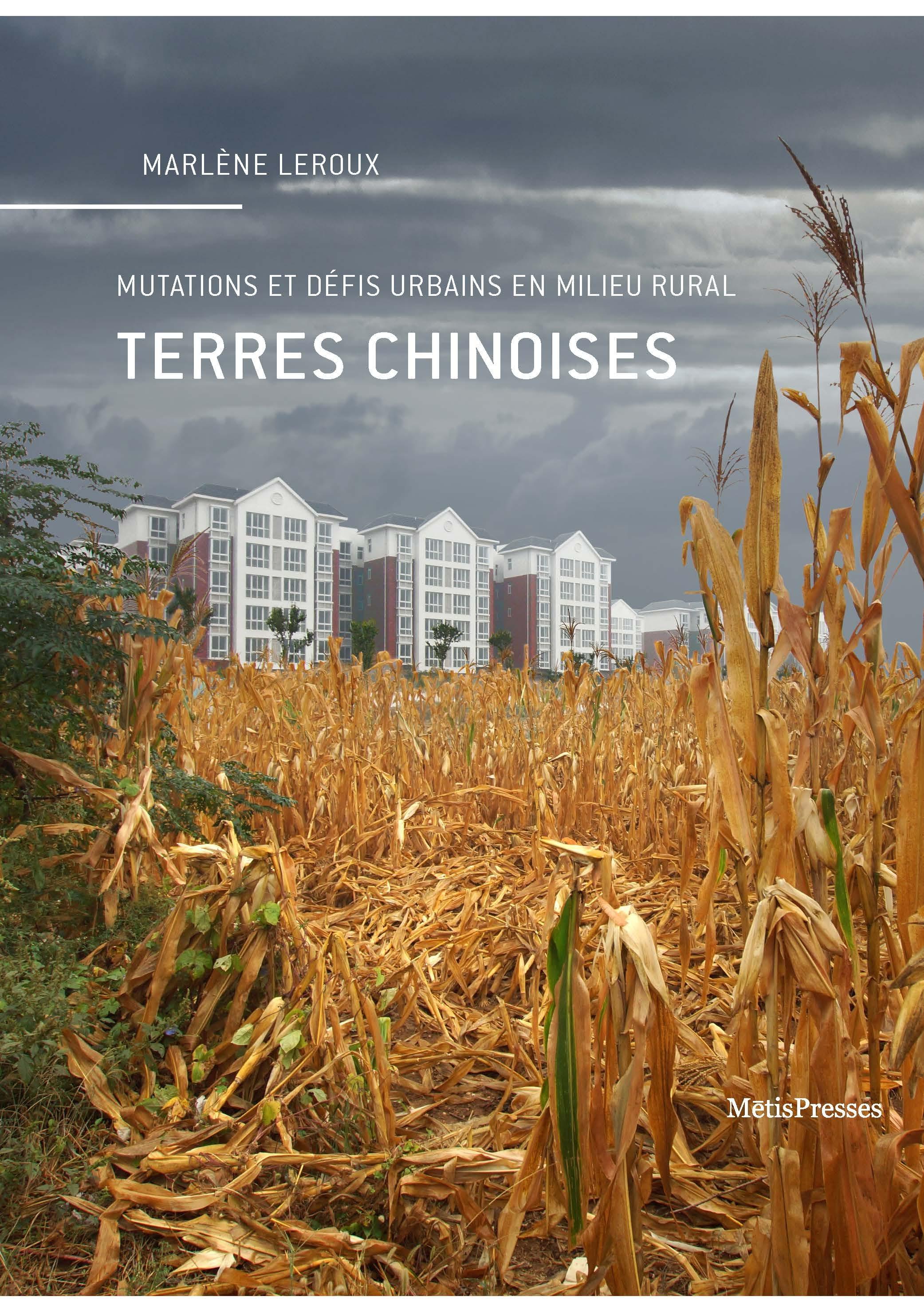 TERRES CHINOISES - MUTATIONS ET DEFIS URBAINS EN MILIEU RURAL