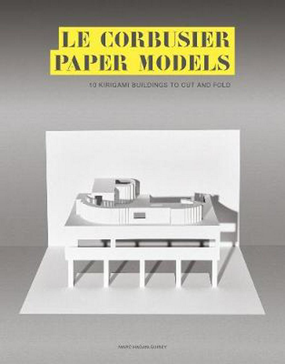 LE CORBUSIER PAPER MODELS /ANGLAIS