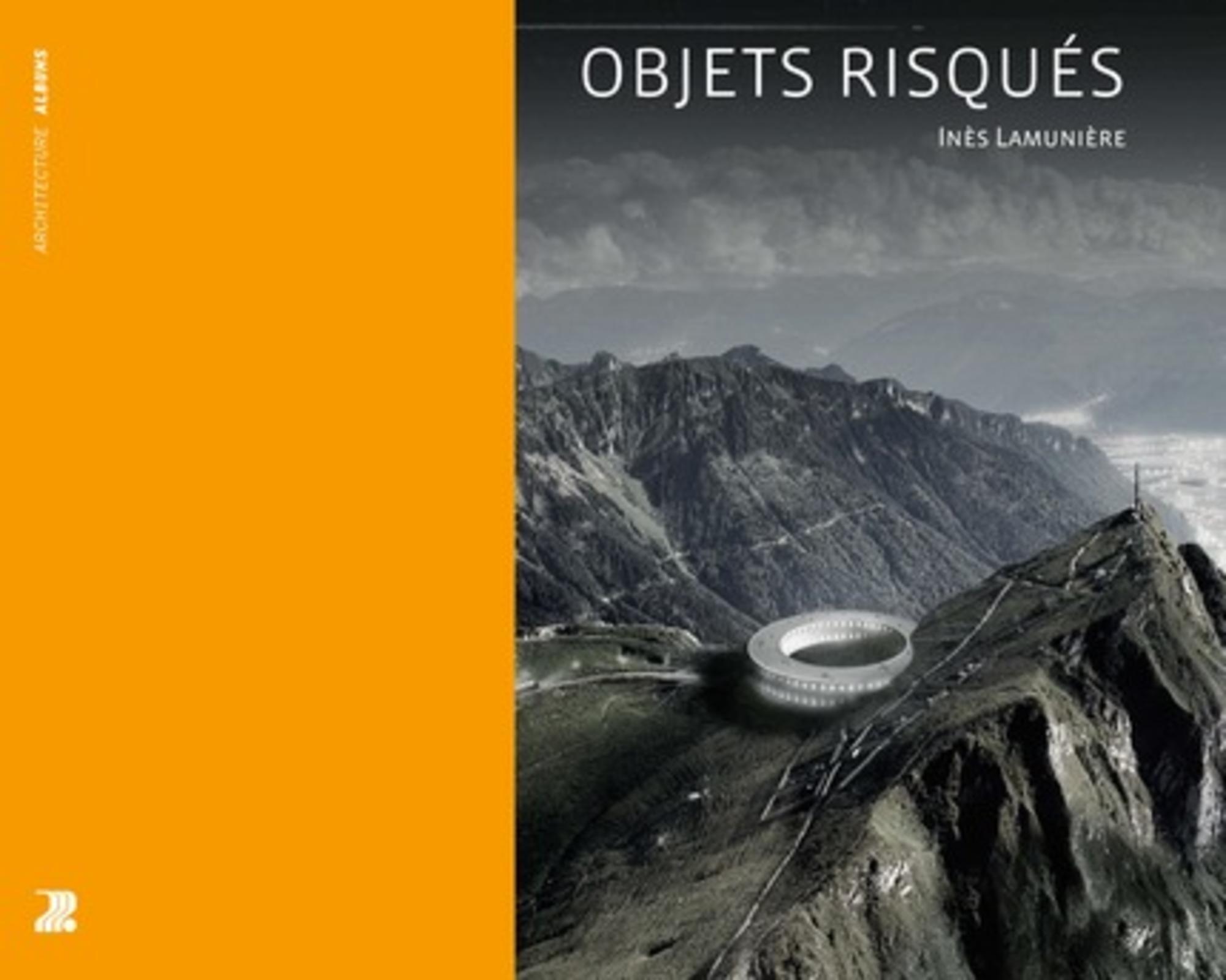OBJETS RISQUES - LE PARI DES INFRASTRUCTURES INTEGRATIVES.