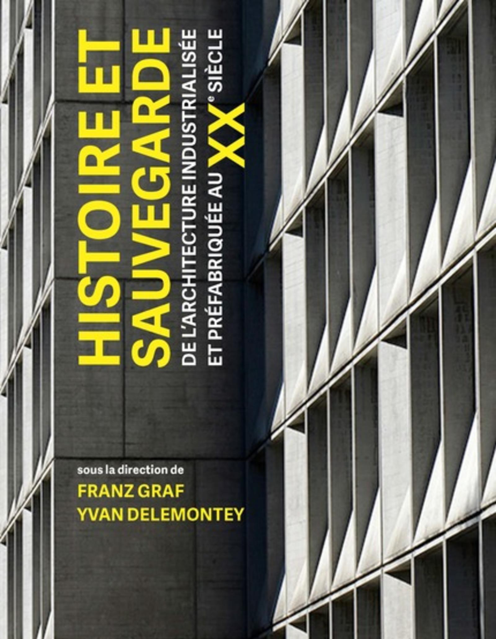 HISTOIRE ET SAUVEGARDE DE L'ARCHITECTURE INDUSTRIALISEE ET PREFABRIQUEE AU XXE
