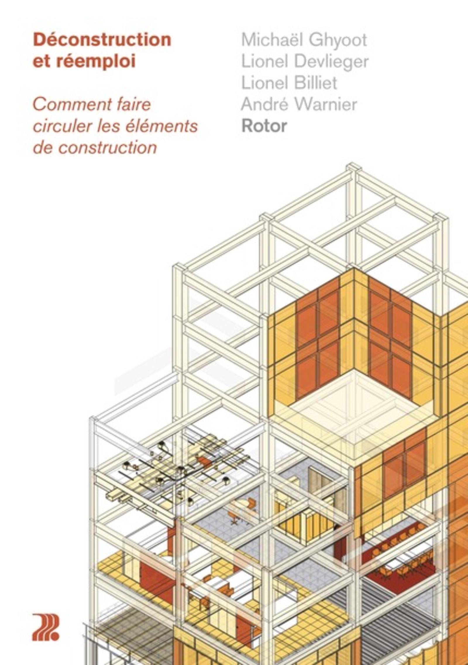 DECONSTRUCTION ET REEMPLOI - COMMENT FAIRE CIRCULER LES ELEMENTS DE CONSTRUCTION