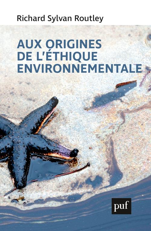 AUX ORIGINES DE L'ETHIQUE ENVIRONNEMENTALE