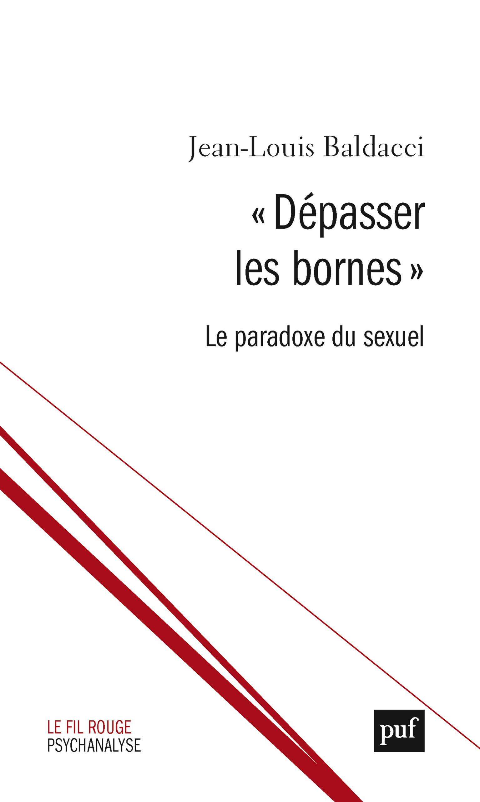 DEPASSER LES BORNES, LES PARADOXES DU SEXUEL