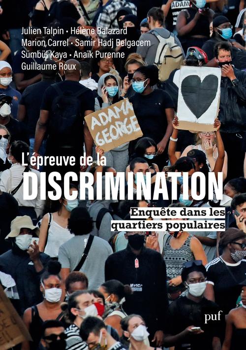 L'EPREUVE DE LA DISCRIMINATION - ENQUETE DANS LES QUARTIERS POPULAIRES