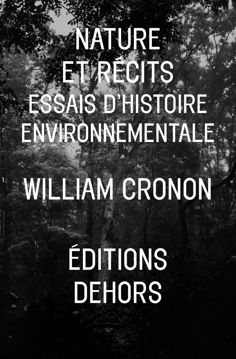 NATURE ET RECITS - ESSAIS D'HISTOIRE ENVIRONNEMENTALE