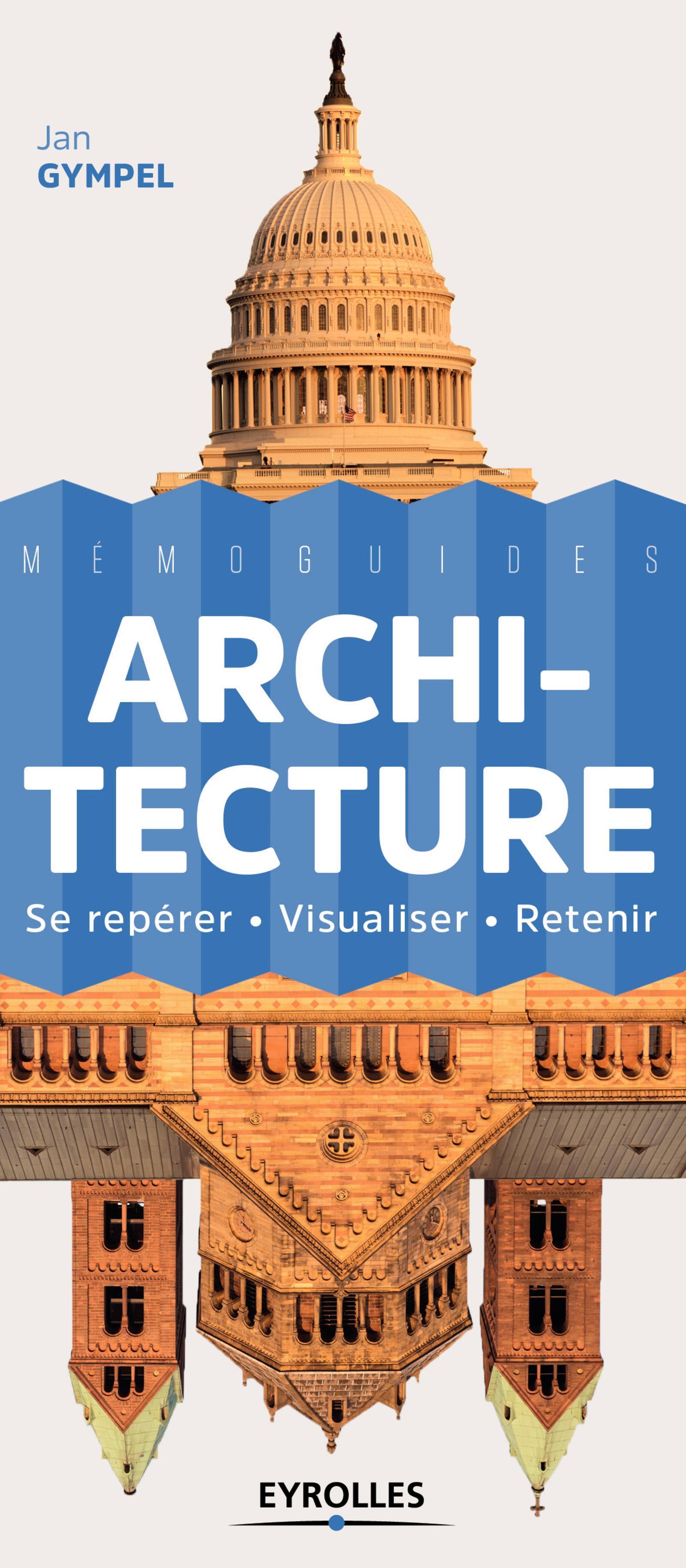 ARCHITECTURE - SE REPERER - VISUALISER - RETENIR.