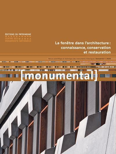 MONUMENTAL 2020-1 LA FENETRE DANS L'ARCHITECTURE : CONNAISSANCE, CONSERVATION ET RESTAURATION