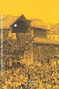 MONOGRAPHIE DES HALLES CENTRALES DE PARIS CONSTRUITES SOUS LE REGNE DE NAPOLEON III (B2-73) /FRANCAI
