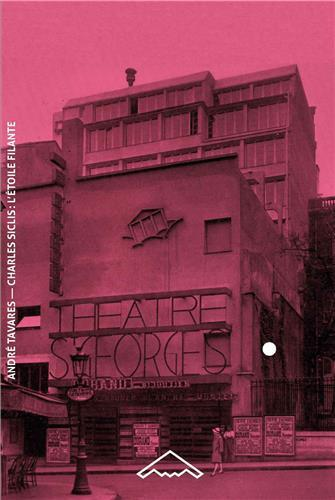 CHARLES SICLIS, L'ETOILE FILANTE L'ARCHITECTE-MYSTERE DU PARIS DE L'ENTRE-DEUX-GUERRES (B2-57) /FRAN