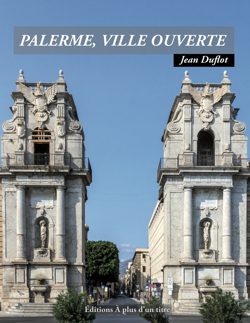 PALERME, VILLE OUVERTE