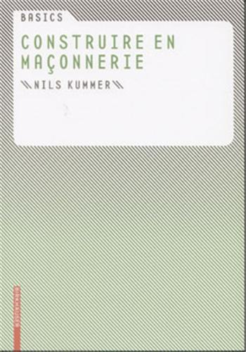 BASICS CONSTRUCTION EN MACONNERIE