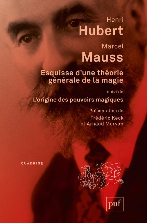 ESQUISSE D'UNE THEORIE GENERALE DE LA MAGIE
