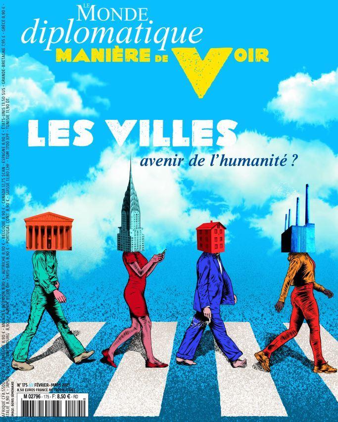 MANIERE DE VOIR N 175 : LES VILLES, AVENIR DE L'HUMANITE ? - JANVIER 2021
