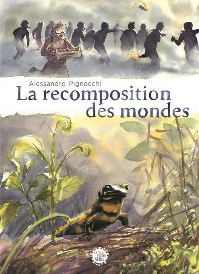 ANTHROPOCENE - LA RECOMPOSITION DES MONDES