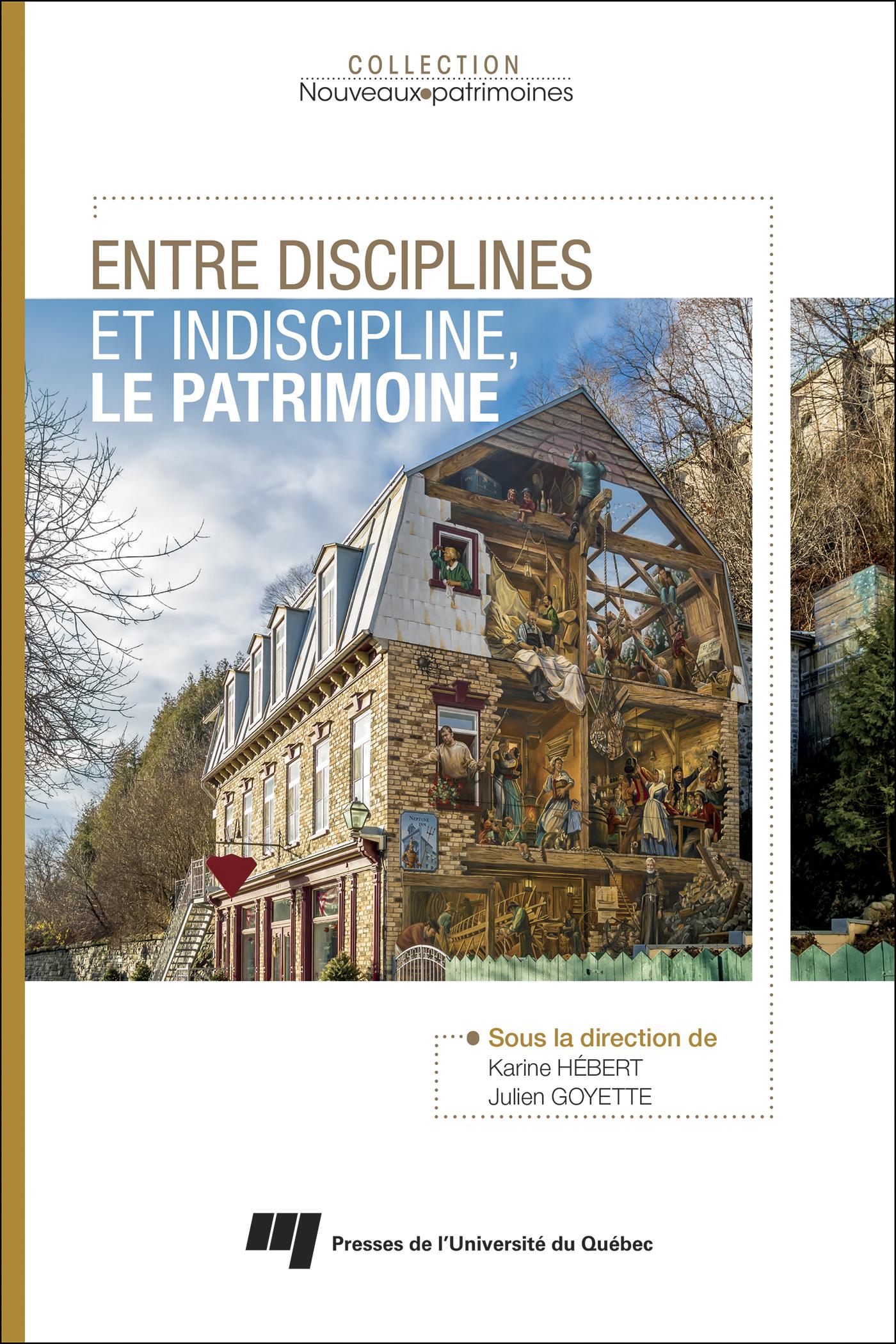 ENTRE DISCIPLINES ET INDISCIPLINE, LE PATRIMOINE