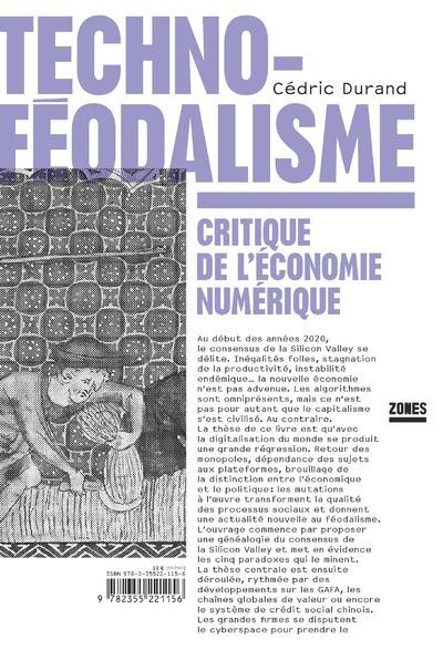 TECHNO-FEODALISME - CRITIQUE DE L'ECONOMIE NUMERIQUE