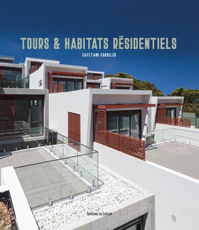 TOURS ET HABITATS RESIDENTIELS