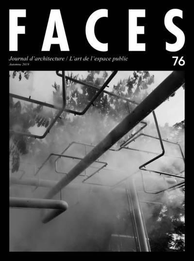 FACES N76 AUTOMNE 2019 - L'ART DE L'ESPACE PUBLIC
