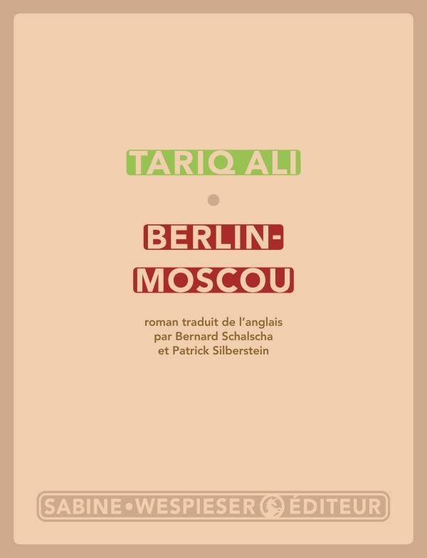 BERLIN-MOSCOU - LA PEUR DES MIROIRS