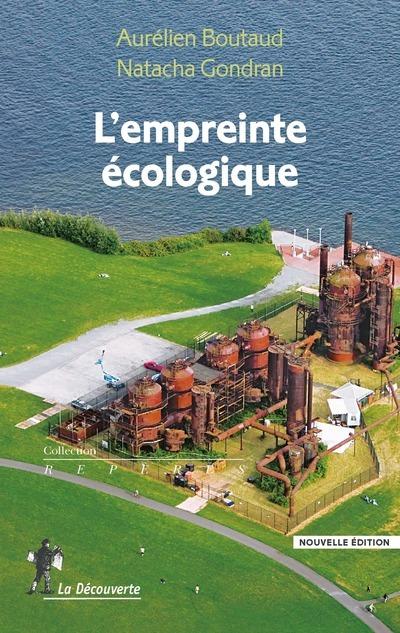 L'EMPREINTE ECOLOGIQUE (NOUVELLE EDITION)