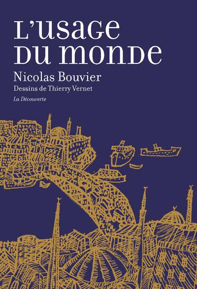 L'USAGE DU MONDE (GRAND FORMAT)