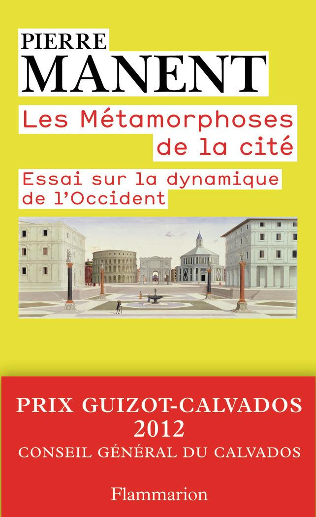 LES METAMORPHOSES DE LA CITE