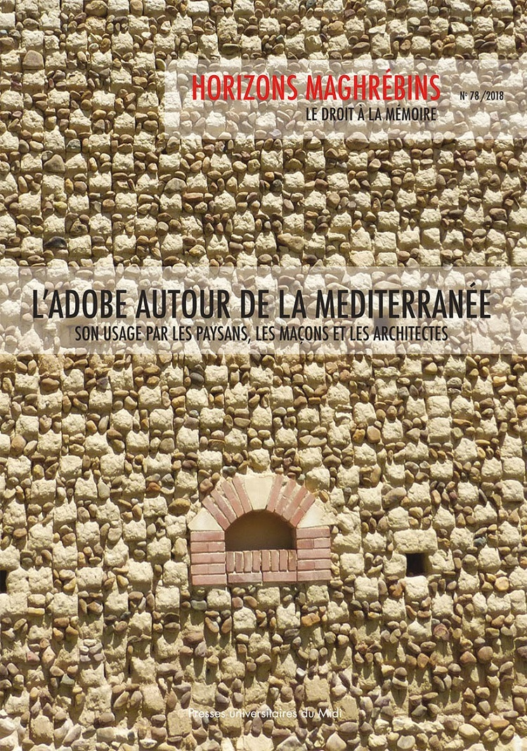 L'ADOBE AUTOUR DE LA MEDITERRANEE - SON USAGE PAR LES PAYSANS, LES MACONS ET LES  ARCHITECTES