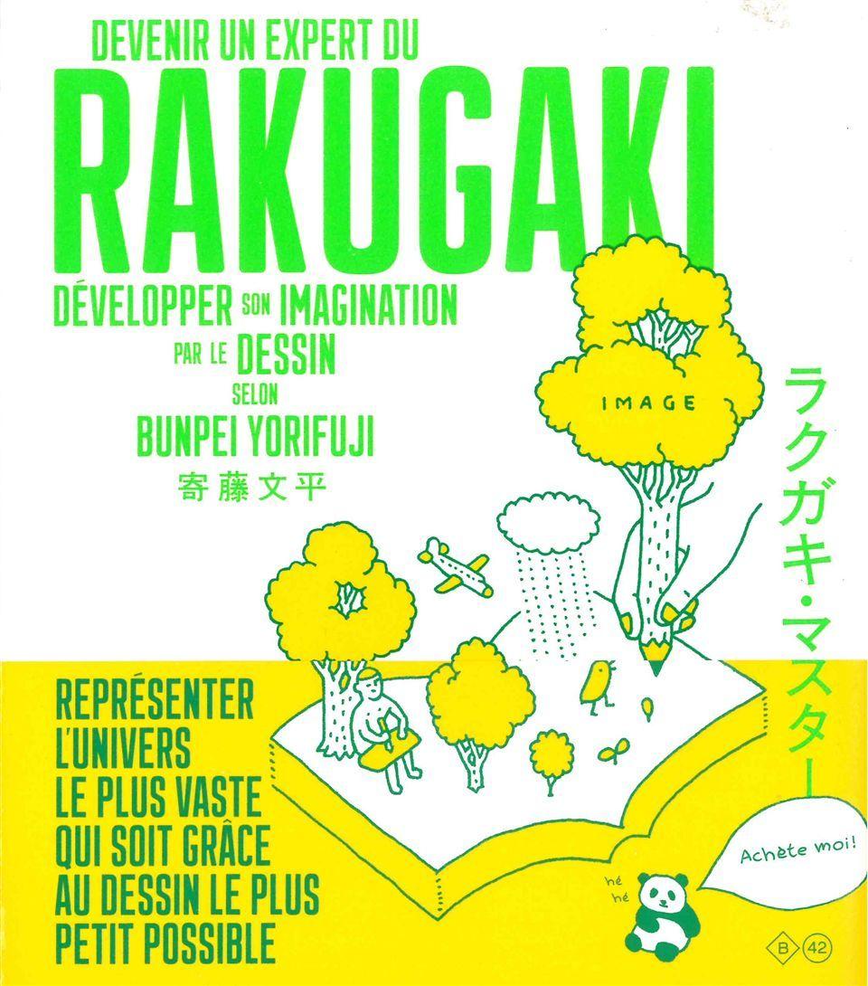 DEVENIR UN EXPERT DU RAKUGAKI - DEVELOPPER SON IMAGINATION PAR LE DESSIN