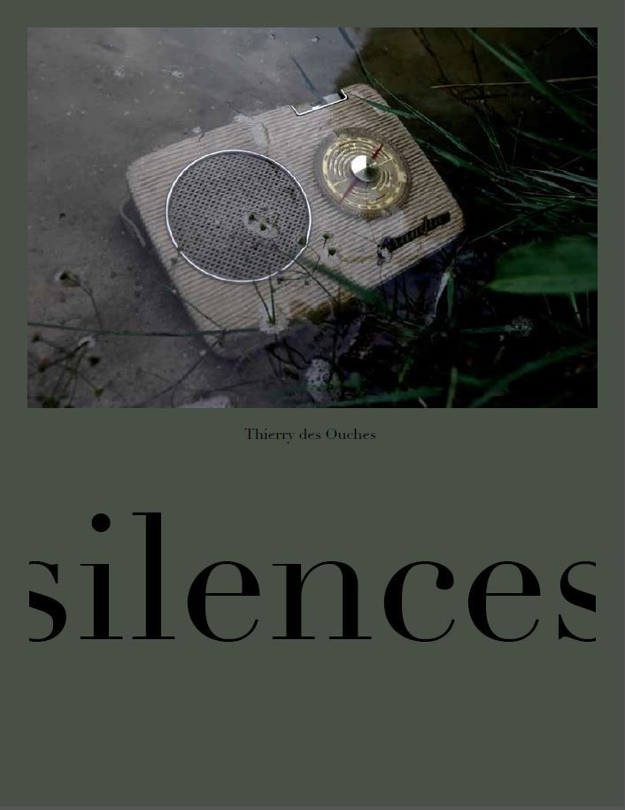 THIERRY DES OUCHES SILENCES /FRANCAIS