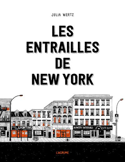 LITTERATURE GRAPHIQUE - LES ENTRAILLES DE NEW YORK