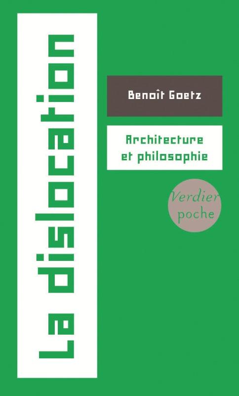 LA DISLOCATION - ARCHITECTURE ET PHILOSOPHIE