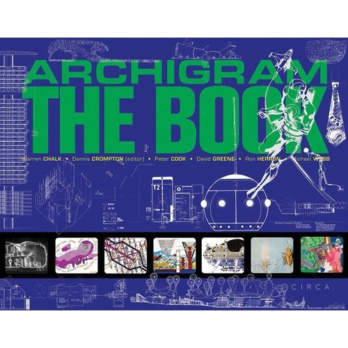 ARCHIGRAM THE BOOK /ANGLAIS