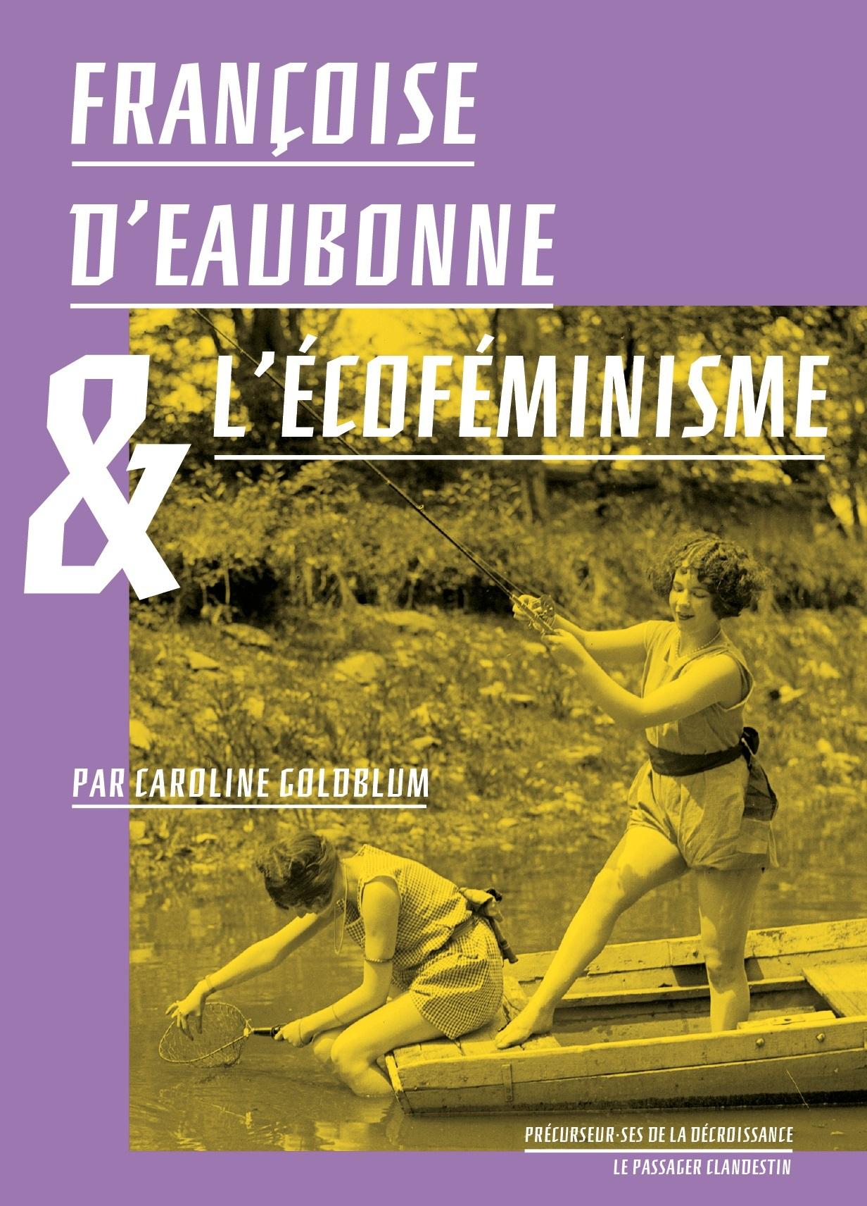 FRANCOISE D'EAUBONNE ET L'ECOFEMINISME