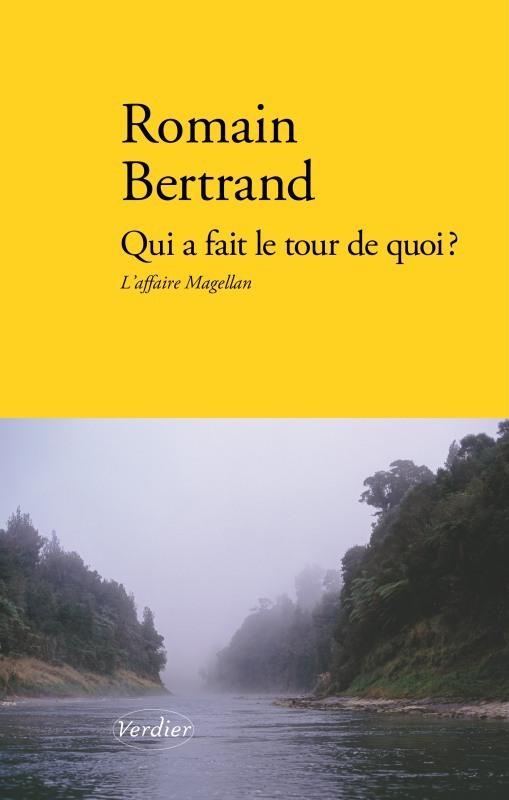 QUI A FAIT LE TOUR DE QUOI ? - L'AFFAIRE MAGELLAN