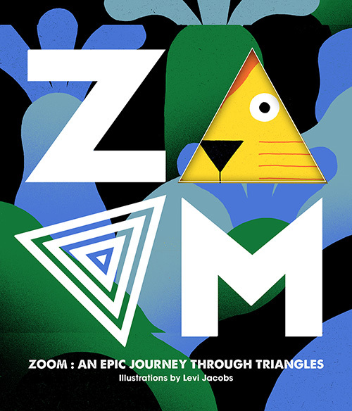 ZOOM - AN EPIC JOURNEY THROUGH TRIANGLES /ANGLAIS